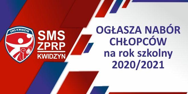 NABÓR DO NLO SMS KWIDZYN ZPRP W SEZONIE 2020/2021