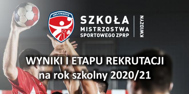 Wyniki I etapu rekrutacji do NLO w Kwidzynie SMS ZPRP na rok szkolny 2020/21